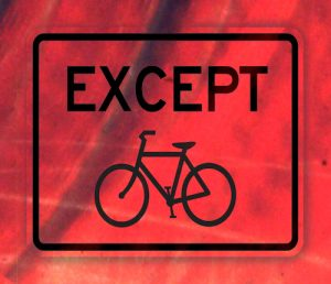 except bicycles sign